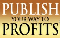 Publish Your Way to Profits