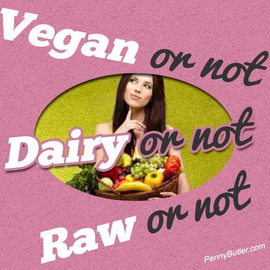 Vegan Raw Dairy or not