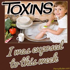 Toxins I was Exposed to this week