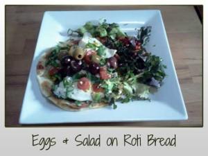 Eggs and Salad on Roti Bread