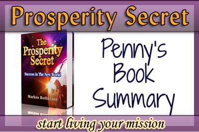 The Prosperity Secret by Markus Rothkranz [Book Summary]