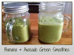Banana and Avocado Green Smoothie