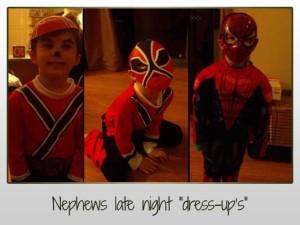 """Nephews late night """"dress-up's"""""""