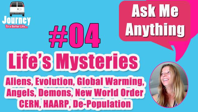 Life's Mysteries - Yay or Nay? Your Thoughts about...? [Video]
