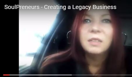 SoulPreneurs – Creating a Legacy Business