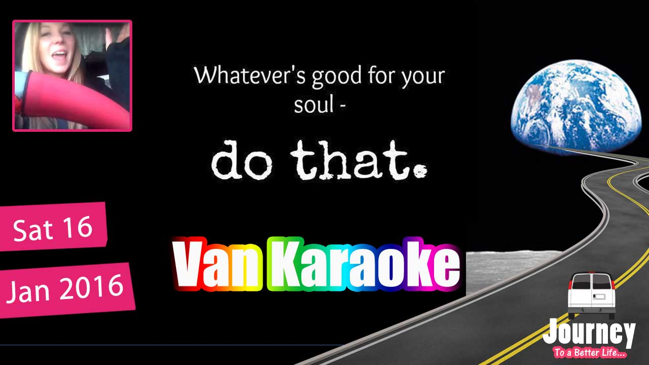 "Van Karaoke - Shifting a ""mood"""