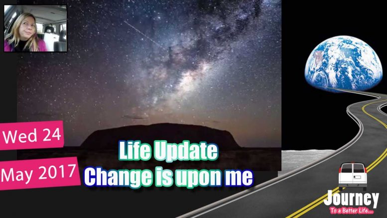 Life Update – Change is Upon Me