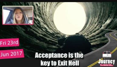 Acceptance is the key to Exit Hell / Dark Night of the Soul