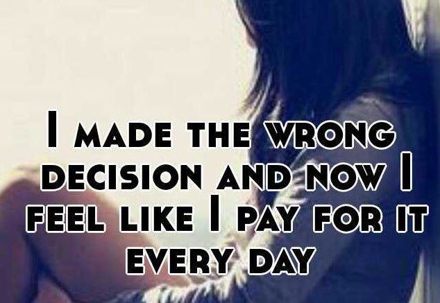 No decision is wrong