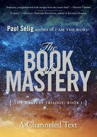 [Paul Selig] The Book of Mastery - [1]