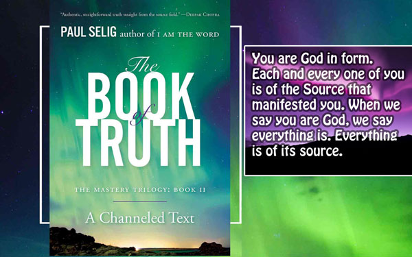 [Paul Selig] Book of Truth 1 (The belief you are separate from Source)