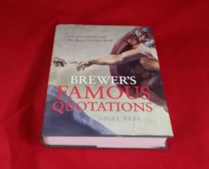 Brewer's Famous Quotations by Nigel Bees