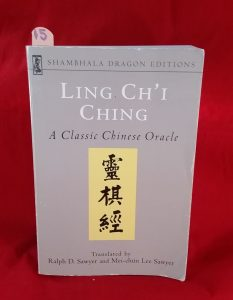 Ling Ch'i Ching : A Classic Chinese Oracle ~ divination