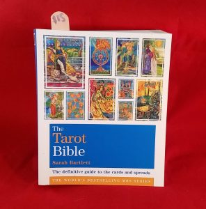 The Tarot Bible : The definitive guide to the cards and Spreads